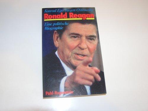 9783760908809: Ronald Reagan. Eine politische Biographie