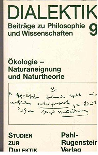 Dialektik. Beiträge zu Philosophie und Wissenschaften, Band: Gartner, Edgar; Leisewitz,