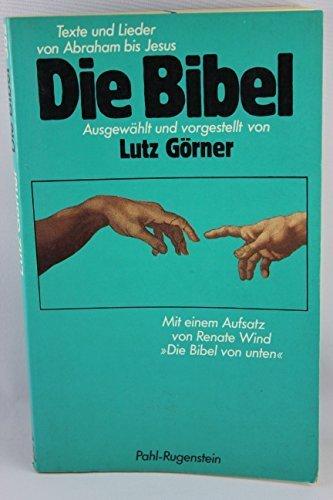 Die Bibel. Texte und Lieder von Abraham