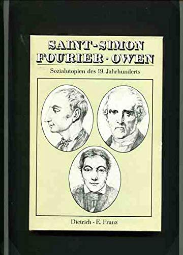 9783760910949: Saint-Simon, Fourier, Owen. Sozialutopien des 19. Jahrhunderts
