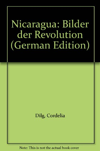 9783760911281: Nicaragua: Bilder der Revolution (German Edition)