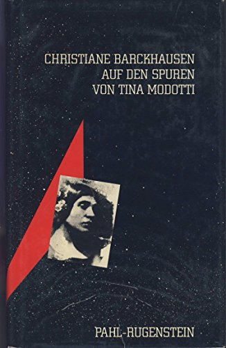 Auf den Spuren von Tina Modotti - Barckhausen, Christine