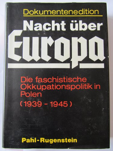 9783760912608: Die faschistische Okkupationspolitik in Polen (1939-1945) (Nacht über Europa) (German Edition)