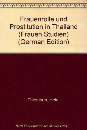 9783760952376: Frauenrolle und Prostitution in Thailand