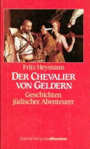 9783761003794: Der Chevalier von Geldern. Geschichten jüdischer Abenteurer