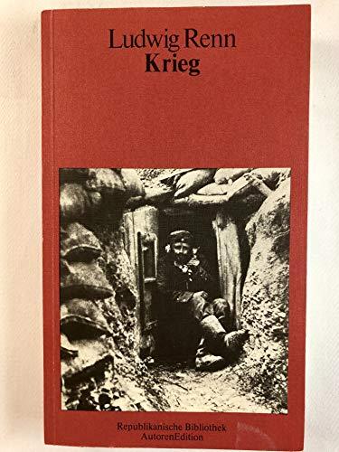 Krieg : Roman. Republikanische Bibliothek - Renn, Ludwig