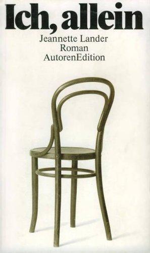 9783761005712: Ich, allein: Roman (AutorenEdition)