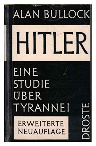 Hitler- Eine Studie über Tyrannei von Allan Bullock: Bullock, Alan, Zur Nedden Pferdekamp, ...