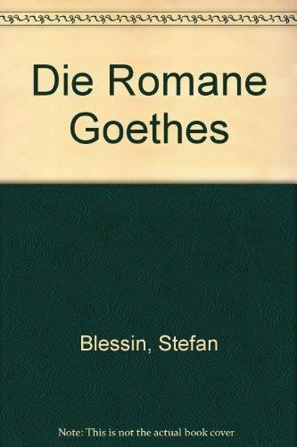 Die Romane Goethes: Blessin, Stefan