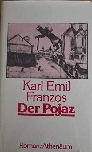 Der Pojaz: Franzos, Karl Emil