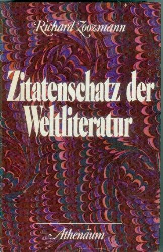 9783761080771: Zitatenschatz der Weltliteratur.