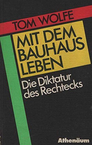 9783761081846: From Bauhaus to Our House