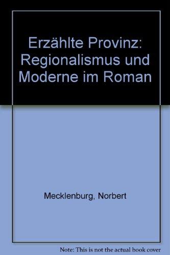 9783761082485: Erzählte Provinz: Regionalismus und Moderne im Roman