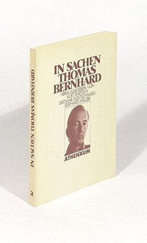 In Sachen Thomas Bernhard: Bartsch, Kurt, et al, (Hrsg.)