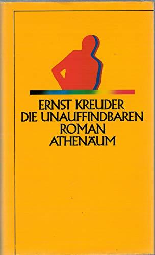 Die Unauffindbaren: Kreuder, Ernst