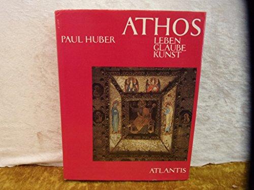 9783761100417: Athos. Leben, Glaube, Kunst