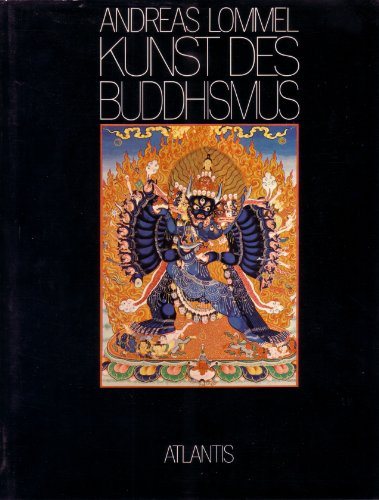 9783761104422: Kunst des Buddhismus: Aus der Sammlung des Staatlichen Museums für Völkerkunde in München