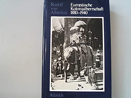 Europa?ische Kolonialherrschaft, 1880-1940 (Beitra?ge zur Kolonial- und: Albertini, Rudolf von