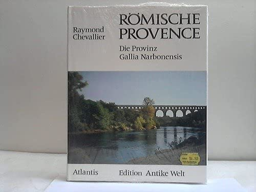 9783761105689: R�mische Provence : Die Provinz Gallia Narbonensis. (Sonderausgabe)