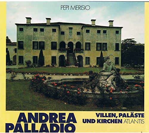 9783761106075: Palladio. Villen, Paläste und Kirchen