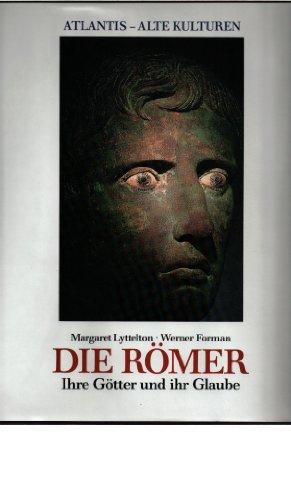 9783761106860: Die Römer. Ihre Götter und ihr Glaube