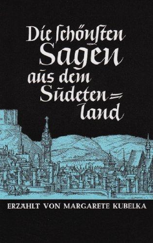 Die schönsten Sagen aus dem Sudetenland