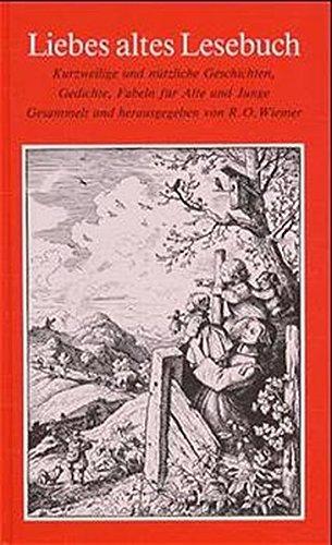 Liebes altes Lesebuch.: Wiemer, Rudolf Otto.