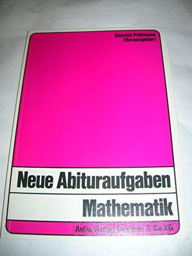 9783761412213: Neue Abituraufgaben Mathematik.