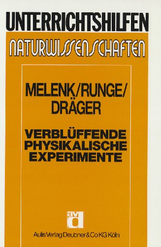 9783761417638: Verblüffende physikalische Experimente. (Lernmaterialien)