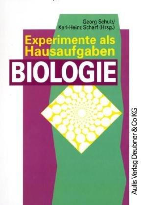 9783761419922: Experimente als Hausaufgaben Biologie. Kopiervorlagen Biologie