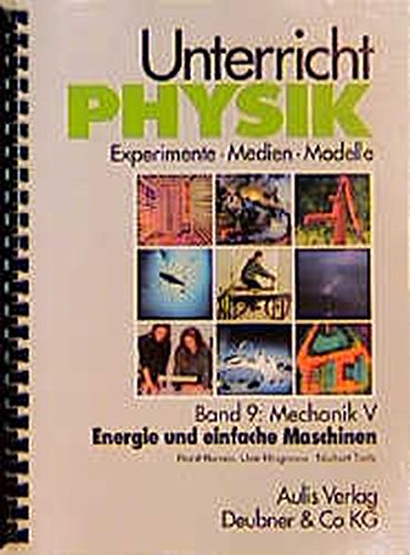 9783761419946: Band 9: Mechanik V - Energie und einfache Maschinen. Unterricht Physik