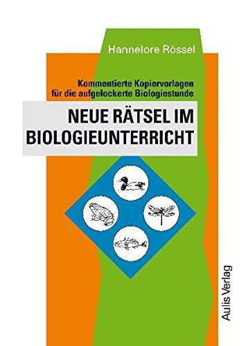 9783761422496: Neue R�tsel im Biologieunterricht: Kommentierte Kopiervorlagen f�r die aufgelockerte Biologiestunde