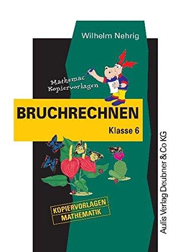 9783761422595: Kopiervorlagen Mathematik; Bruchrechnen Klasse 6