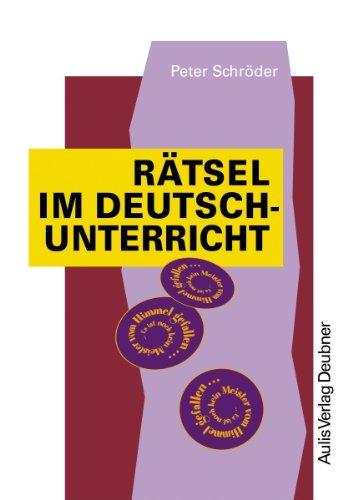Rätsel im Deutschunterricht. Für die Sekundarstufe 1. (Lernmaterialien) (3761422695) by Schröder, Peter