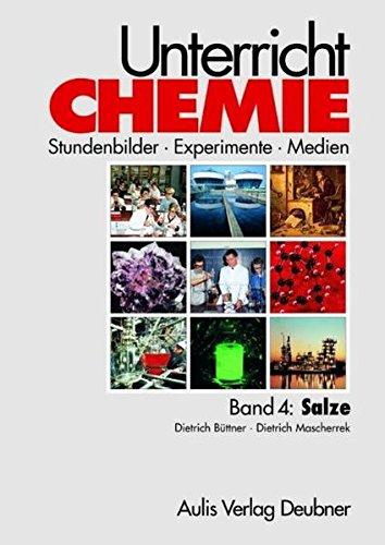 9783761425503: Band 4: Salze. Unterricht Chemie: Stundenbilder-Experimente-Medien