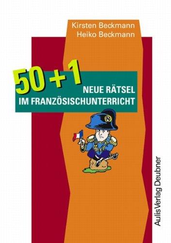 9783761426258: 50 + 1 neue Rätsel im Französischunterricht. Kopiervorlagen Französisch