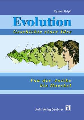 9783761426470: Evolution - Geschichte einer Idee: Von der Antike bis Haeckel