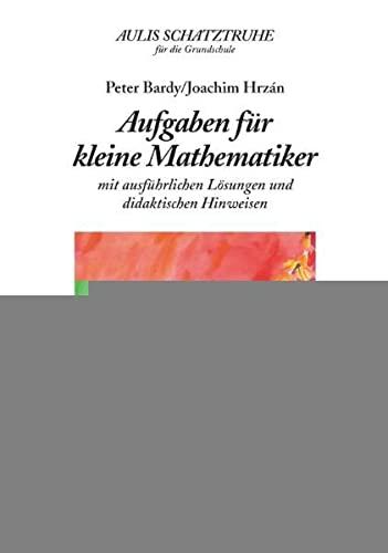 9783761426807: Aufgaben für kleine Mathematiker: Mit ausführlichen Lösung und didaktischen Hinweisen