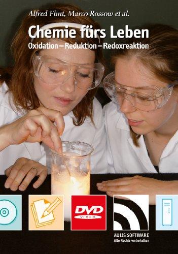 9783761427262: Chemie fürs Leben, 1 DVD-ROM Oxidation - Reduktion - Reaktion. Eine schüler- und alltagsorientierte Unterrichtseinheit auf DVD für die Sekundarstufe I (aller Schularten). Für Windows 98 oder höher [Alemania]