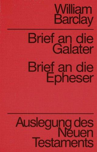 9783761545102: Auslegung des Neuen Testaments: Brief an die Galater, Brief an die Epheser