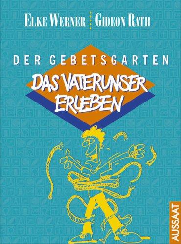 9783761549384: Der Gebetsgarten
