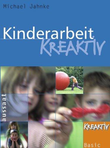 9783761550038: Kinderarbeit kreaktiv