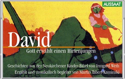 9783761550465: David. Gott erwählt einen Hirtenjungen. Cassette. Geschichten aus der Neukirchener Kinder- Bibel.