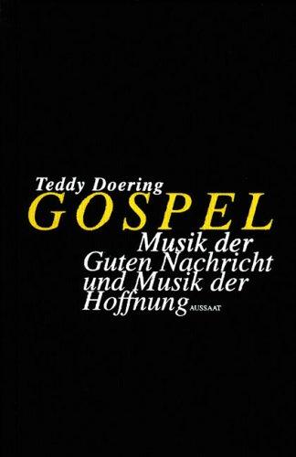 9783761551219: Gospel: Musik der Guten Nachricht - Musik der Hoffnung
