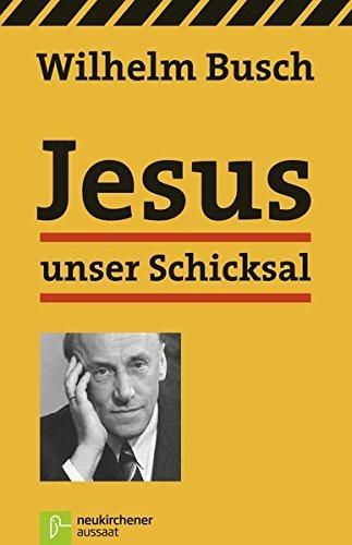 9783761553558: Jesus unser Schicksal: Vorträge von Tonbändern