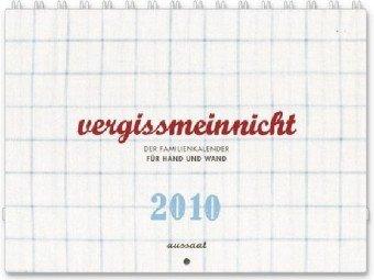 9783761557068: vergissmeinnicht 2010: Der Familienkalender für Hand und Wand. Illustriert und gestaltet von Franca und Klaus Neuburg. Integrierte Spiralbindung, Gummiband, Öse zur Wandbefestigung, 21 x 14,8 cm