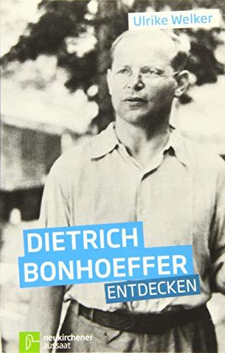 9783761559277: Dietrich. Bonhoeffer entdecken