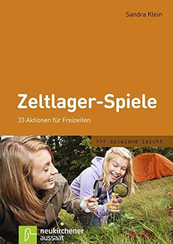 9783761559536: Zeltlager-Spiele: 44 Aktionen für Freizeiten