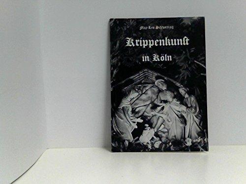 Krippenkunst in Köln: Max L Schwering