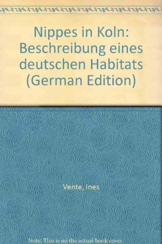 9783761608395: Nippes in Köln: Beschreibung eines deutschen Habitats (German Edition)